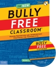 Bully Free Classroom Book © by Free Spirit Publishing
