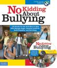 No Kidding About Bullying © by Free Spirit Publishing