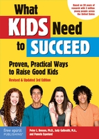 What Kids Need to Succeed by Free Spirit Publishing