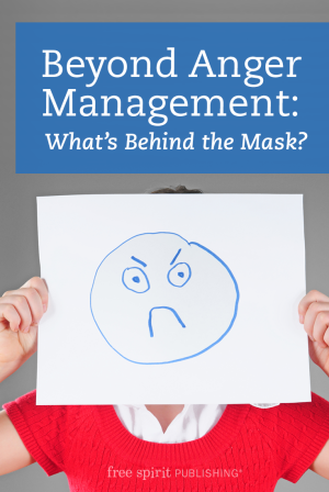 Beyond Anger Management: What's Behind the Mask?