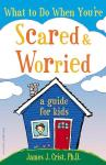 What to do when youre scared adn worried