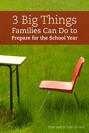3 Big Things Families Can Do to Prepare for the School Year