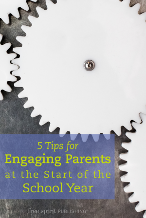 5 Tips for Engaging Parents at the Start of the School Year