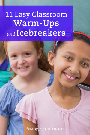 11 Easy Classroom Warm-Ups and Icebreakers
