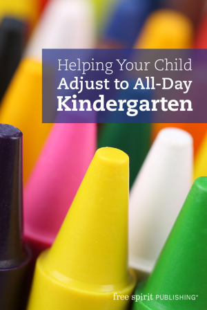 Helping Your Child Adjust to All-Day Kindergarten