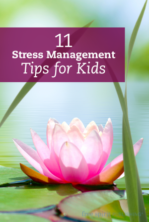 11 Stress Management Tips for Kids