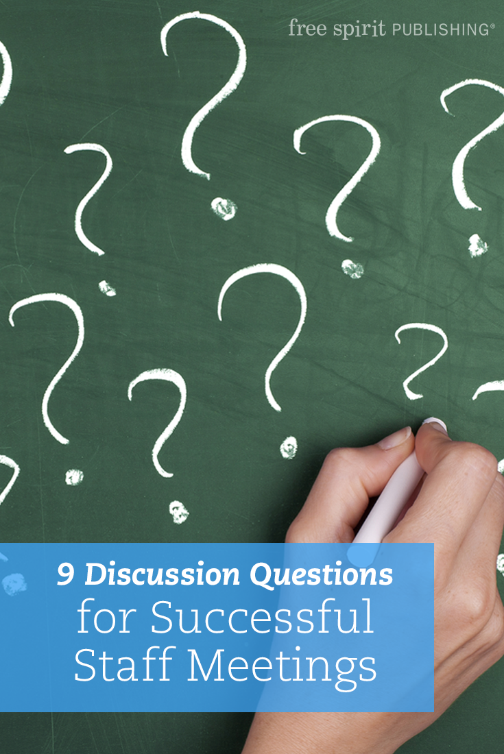 9 discussion questions for successful staff meetings | free spirit