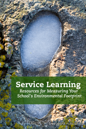Service Learning Resources for Measuring Your School's Environmental Footprint
