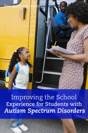 Improving the School Experience for Students with Autism Spectrum Disorders