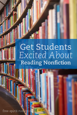 Get Students Excited About Reading Nonfiction