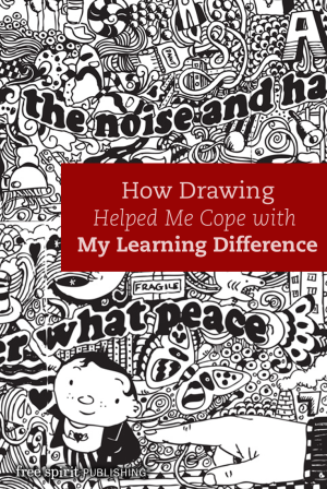 How Drawing Helped Me Cope with My Learning Difference