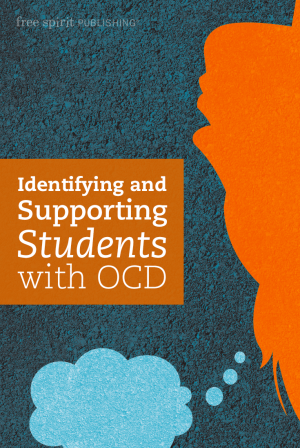 Identifying and Supporting Students with OCD