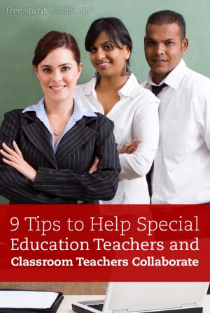 tips   special education teachers  classroom teachers collaborate  spirit