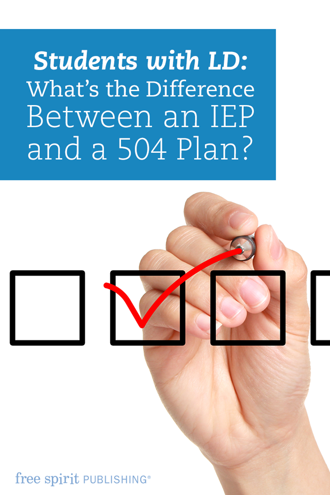 504 Plan Or Iep Whats Difference >> Students With Ld What S The Difference Between An Iep And A 504