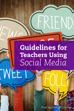 Guidelines for Teachers Using Social Media