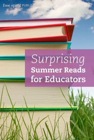 Surprising Summer Reads for Educators