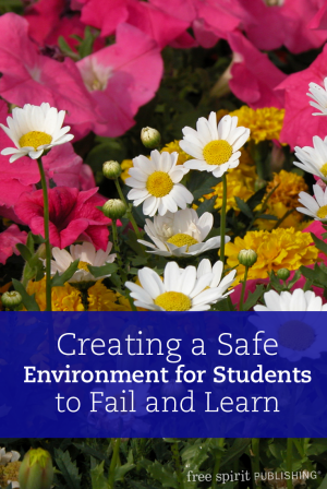 Creating a Safe Environment for Students to Fail and Learn