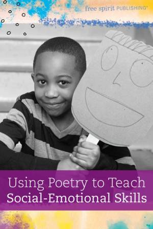Using Poetry to Teach Social-Emotional Skills