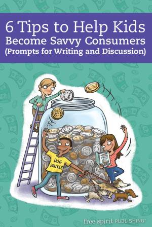 6 Tips to Help Kids Become Savvy Consumers