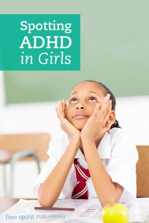 Spotting ADHD in Girls