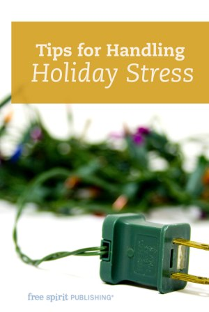 Tips for Handling Holiday Stress