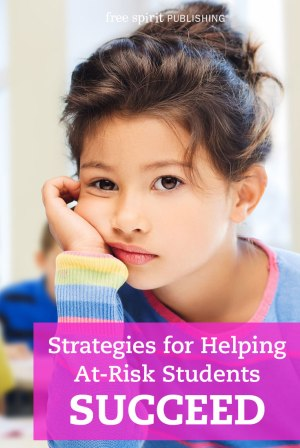 Strategies for Helping At-Risk Students Succeed