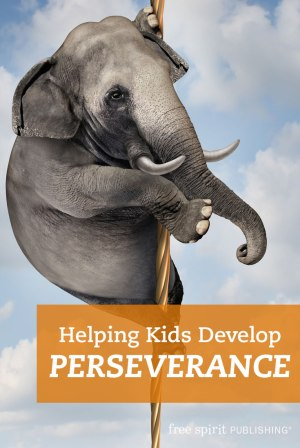 Helping Kids Develop Perseverance