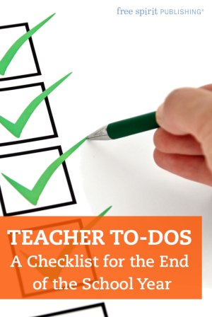 Teacher To Dos A Checklist For The End Of The School Year Free