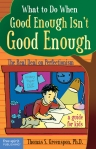 What To Do When Good Enough
