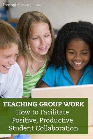teaching group work how to facilitate positive productive student