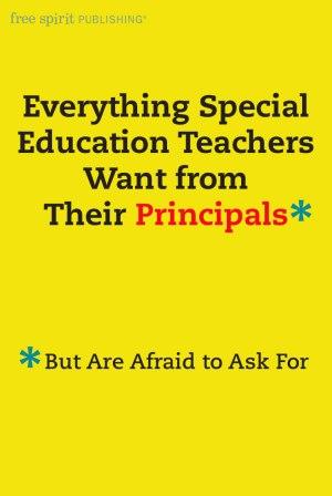 special education teachers    principals   afraid