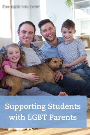 Supporting Students with LGBT Parents