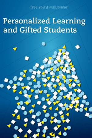 Personalized Learning And Gifted Students Free Spirit Publishing Blog