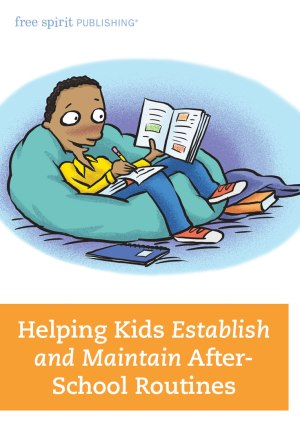 Helping Kids Establish and Maintain After-School Routines