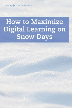 How to Maximize Digital Learning on Snow Days