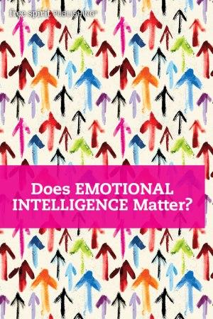 Does Emotional Intelligence Matter?