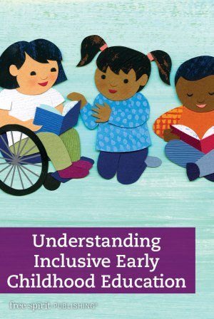 Understanding Inclusive Early Childhood Education