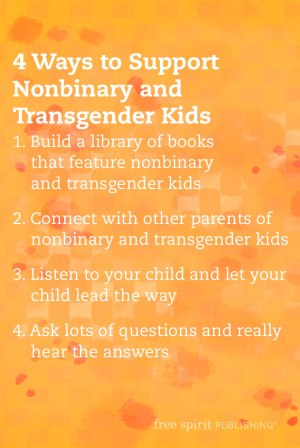 Supporting Nonbinary and Transgender Children
