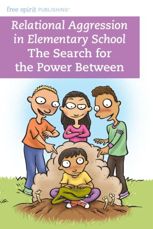 Relational Aggression in Elementary School: The Search for the Power Between