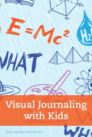 Visual Journaling with Kids