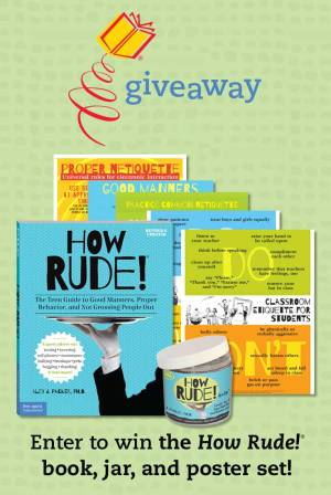 Enter to Win the How Rude!<sup>®</sup> Book, Jar, and Poster Set!