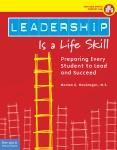 Leadership Is A Life-Skill