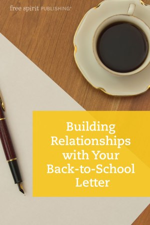 Building Relationships with Your Back-to-School Letter
