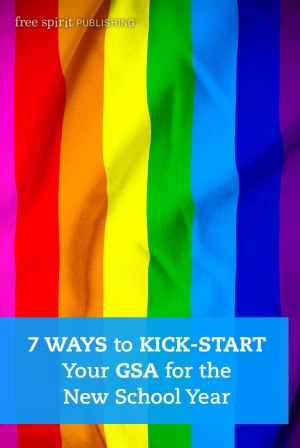 7 Ways to Kick-Start Your GSA for the New School Year