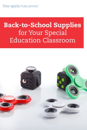 Back-to-School Supplies for Your Special Education Classroom