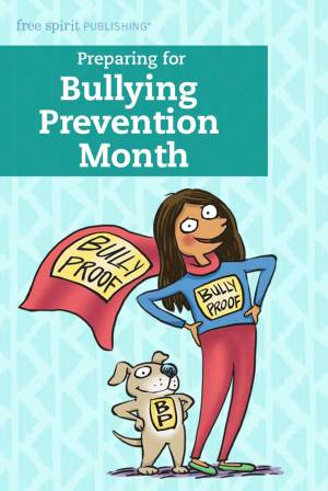 Preparing for Bullying Prevention Month