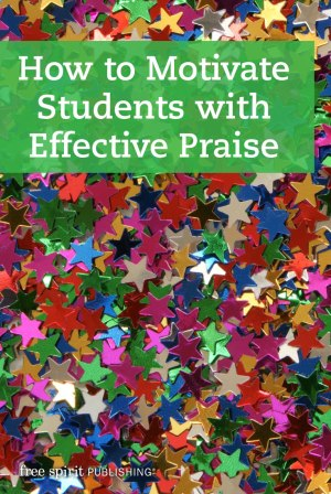 How to Motivate Students with Effective Praise