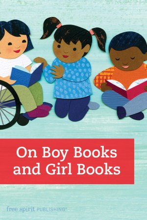 On Boy Books and Girl Books