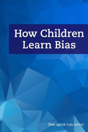 How Children Learn Bias