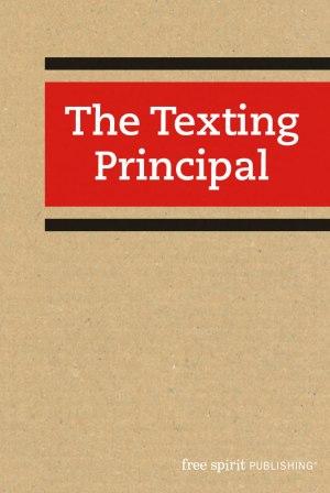 The Texting Principal